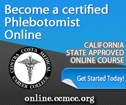 Become a certified Phlebotomist in 20 hours : California State Approved